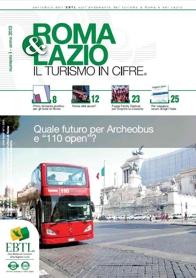 Roma-e-lazio-turismo-in-cifre-n-1-2013 - Quale futuro per Archeobus e 110 open?